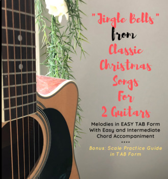 Jingle Bells From Classic Christmas Songs For 2 Guitars Easy Tab