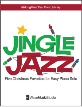 Jingle Jazz | Five Christmas Favorites for Easy Jazz Piano