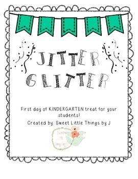 Jitter Glitter First day of school gift