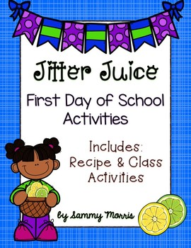 Jitter Juice - First Day of School Activities