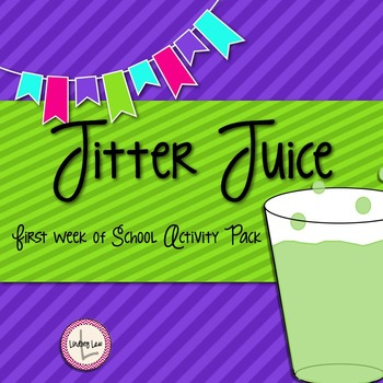 Jitter Juice: First Week of School Activity Pack