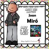 Joan Miro - Meet the Artist - Artist of the Month - Lit Unit