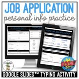 Job Application Practice Google Slides & Boom Cards Typing
