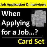 Job Application and Job Interview Card Set or Group Activity
