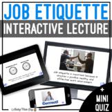 Unit 7 Job Etiquette - Digital Interactive Lecture