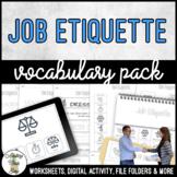Unit 7 Job Etiquette - Vocabulary Pack