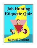 Job Hunting Etiquette Quiz