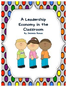 Classroom Management: Leadership Economy