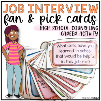 Job Interview Fan and Pick Cards for High School Career Development