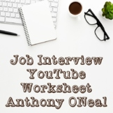 Job Interview YouTube Videos by Anthony ONeal Worksheet
