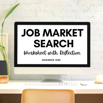 Job Market Search Activity (Worksheet with Reflection Questions)