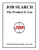 Job Search - Self-Marketing Strategies and Tools Activities and Worksheets