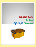 Job Skill Boxes In Your Life Skills Classroom