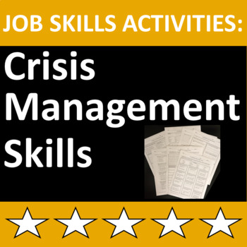 Job Skills Activities: Crisis Management Skills