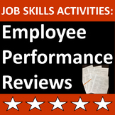 Job Skills Activities: Employee Performance Review - Print or Distance Learning