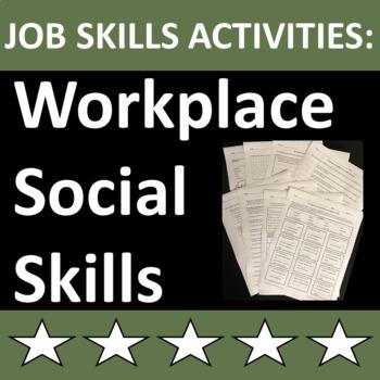 Job Skills Activities: Workplace Social Skills