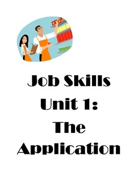 Job Skills Unit : The Application for Special Ed Students Autism,ASD, LD, MI/MO