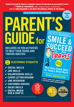 Job, Social, Volunteering Skills: Parent's Guide for Smile & Succeed for Teens