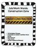 Job/Work Functional Words: Under Construction