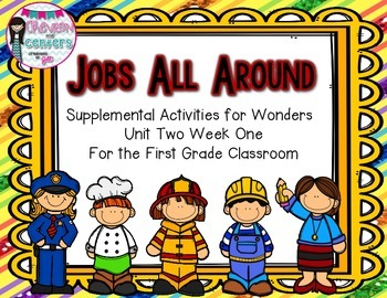 Jobs All Around- Supplemental Activities for Wonders Unit