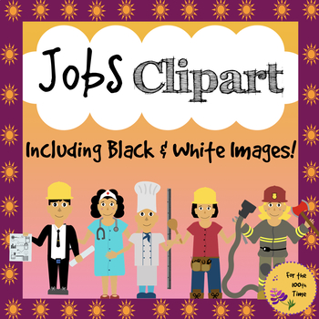 Jobs and Community Helpers Clipart with Black & White Images Included