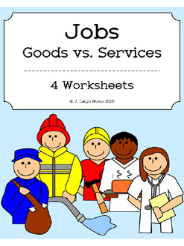 Jobs: Goods vs. Services - Worksheets