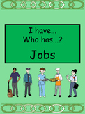 Jobs I have/Who has Card Game- ESL Jobs Vocabulary