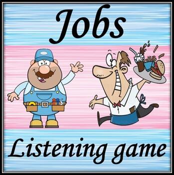 Jobs. Listening and guessing game.