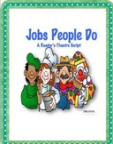 Jobs People Do Play Reader's Theatre Script (1st Grade)