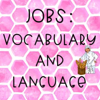 Jobs: Vocbulary and Language