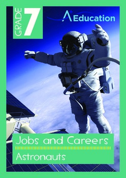 Jobs and Careers - Astronauts - Grade 7