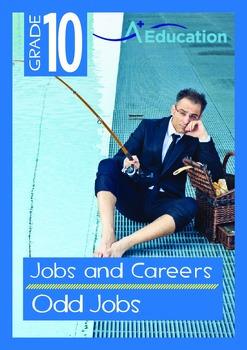 Jobs and Careers - Odd Jobs - Grade 10