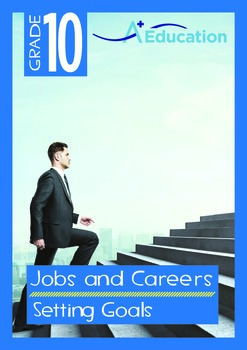 Jobs and Careers - Setting Goals - Grade 10