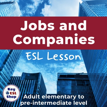 Jobs and Companies for adult ESL students