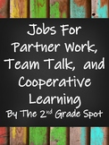 Jobs for Cooperative Learning: Including Partner Work, Group Work, and Team Talk