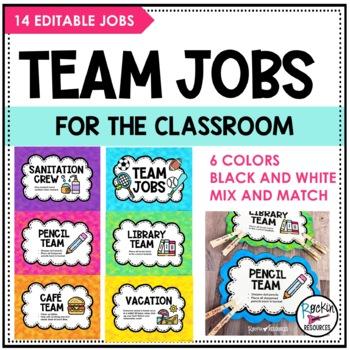 Classroom Jobs - Team Jobs- Editable!
