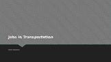 Jobs in Transportation