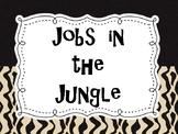 Jobs in the Jungle Poster- Jungle/Safari Theme