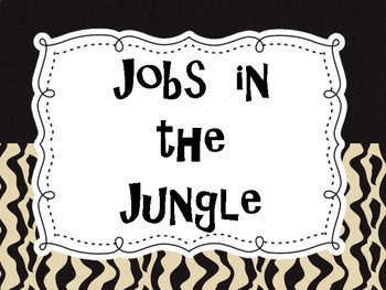 Jobs in the Jungle Poster- Jungle/Safari Theme