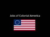 Jobs of Colonial Times