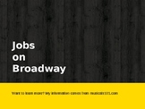 Jobs on Broadway