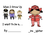 Jobs/Occupations ~ When I Grow Up!