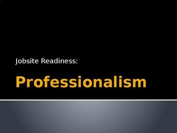 Jobsite Readiness - Professionalism