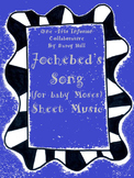 """Jochebed's Song (for baby Moses) """"I Will Hide You In The Reeds"""" Sheet Music"""