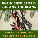 Joe and the Beans Unfinished Story Creative Writing Prompt
