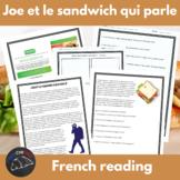 Joe & the talking sandwich - French reading/sub activities