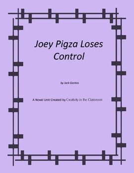 Joey Pigza Loses Control Novel Unit Plus Grammar