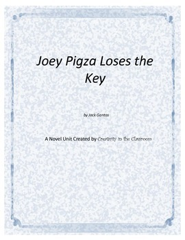 Joey Pigza Loses the Key Novel Unit Plus Grammar