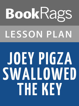 Joey Pigza Swallowed the Key Lesson Plans