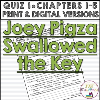 Joey Pigza Swallowed the Key Quiz 1 (Ch. 1-5)